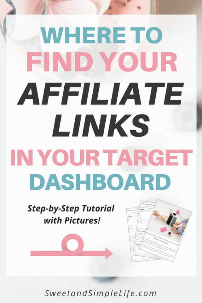 Where to find your product links in your target affiliate dashboard