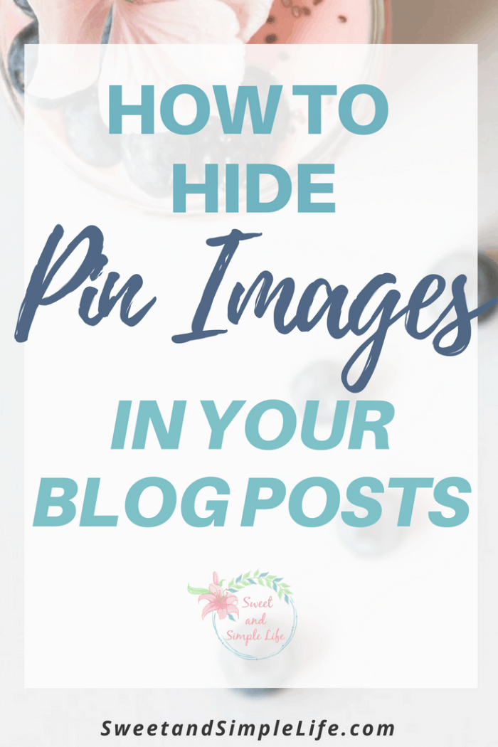 Here's how to hide pin images in your blog posts and get more repins on Pinterest