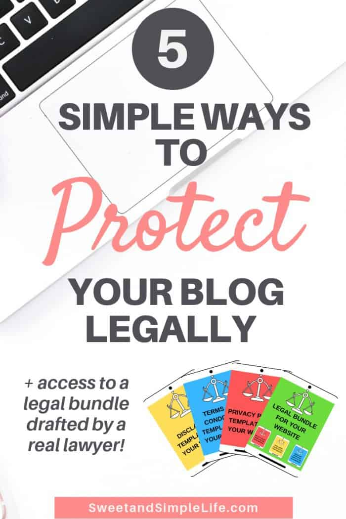 This pin image leads to an article about protecting your blog legally. How to avoid law suits and theft.