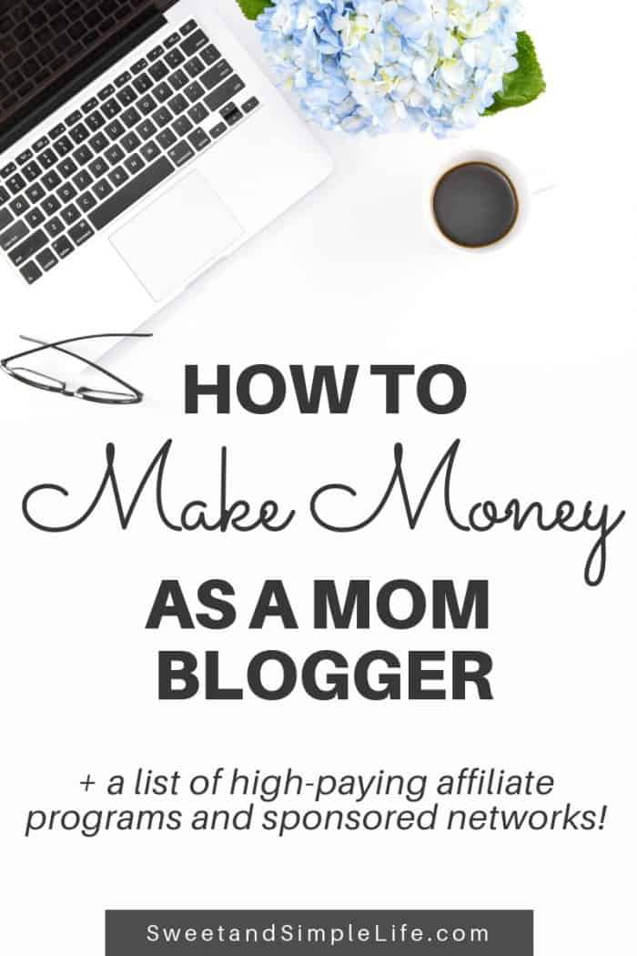 How to Make Money as a Mom Blogger