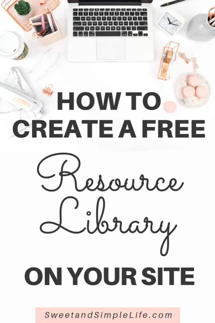 Organized desktop and laptop with text overlay - How to create a free resource library on your website