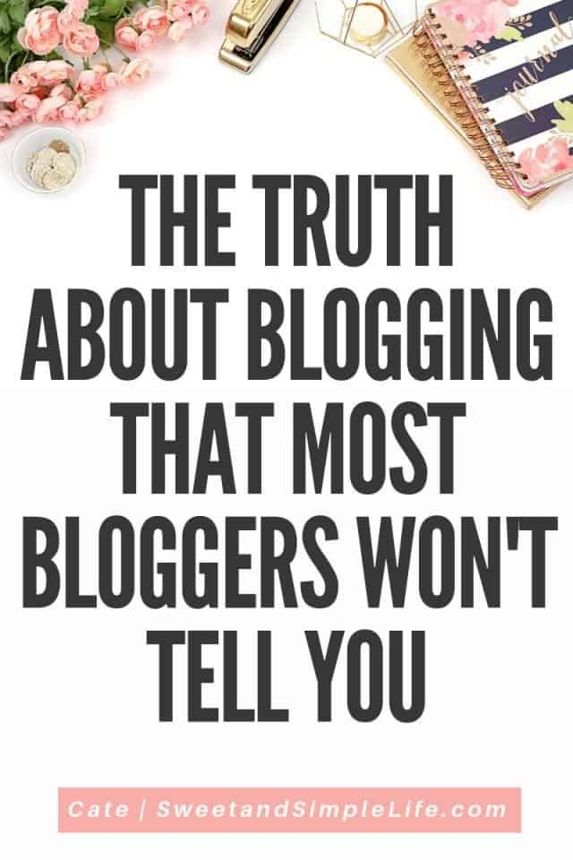"White desk with coral notebook and flowers. Black text overlay says ""the ugly truth about blogging that most bloggers wont tell you."""