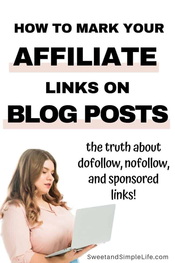 brunette woman holding a laptop with text overlay that says' how to label your affiliate links on blog posts