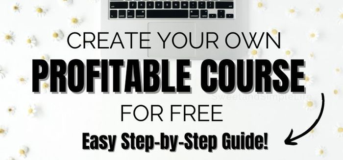 White desk with laptop and text overlay that says 'create your own profitable course for free'