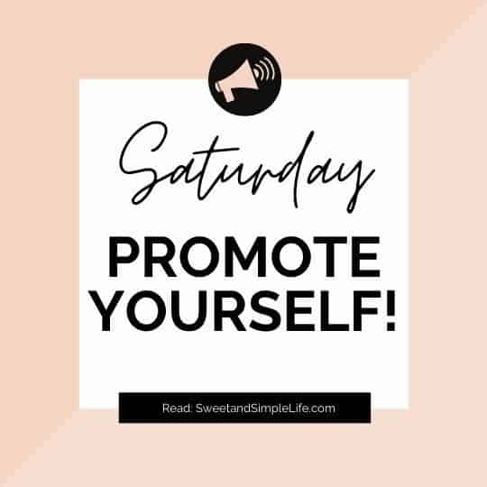 Orange box with text overlay that says 'Saturday Promote Yourself'