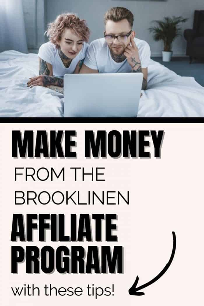 Image of tattooed man and woman looking at laptop, text overlay says, make money with brooklinen affiliate program