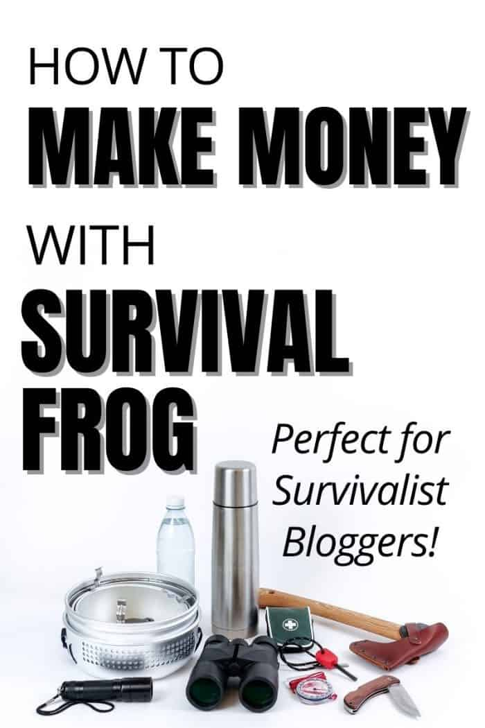 survival tools on a white surface with text overlay that says how to make money from the survival frog affiliate program