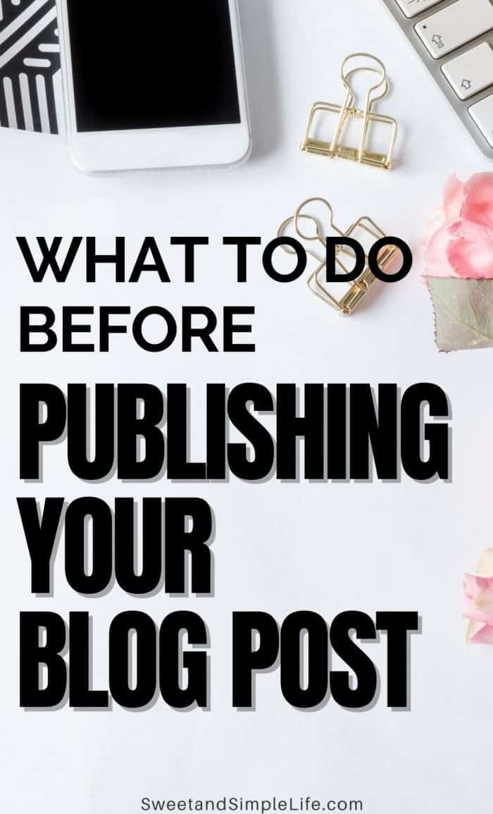 White desk flatlay with keyword, cell phone, and paper clips. Text overlay says 'what to do before publishing your blog post'