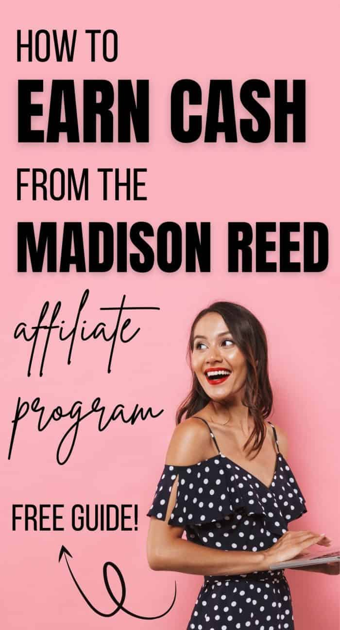Brunette woman holding a laptop with black text overlay that says 'How to Monetize Your Blog with the Madison Reed affiliate program'