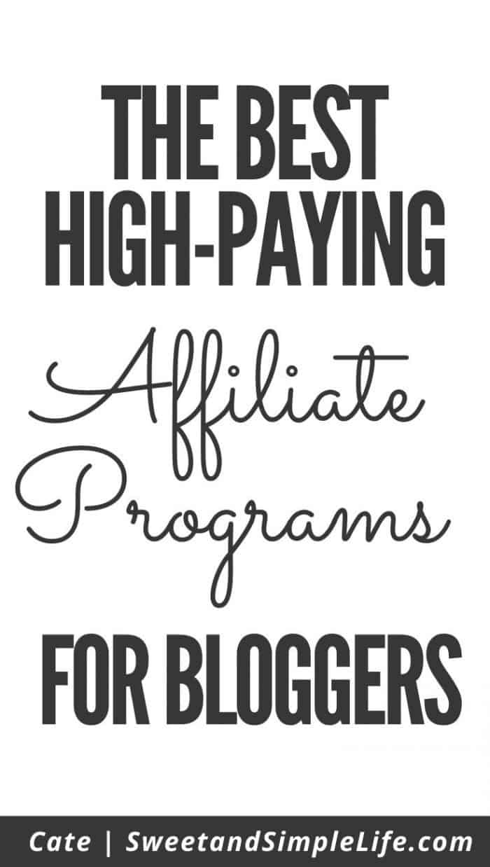 Black text on white background says 'the best high paying affiliate programs for bloggers'.